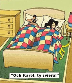 Karle, ty jsi hrozné zvíře!
