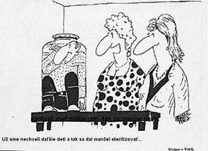 Manžel se dal sterilizovat