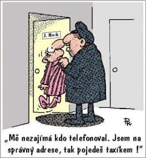Panu Novákovi vyhrožuje taxikář