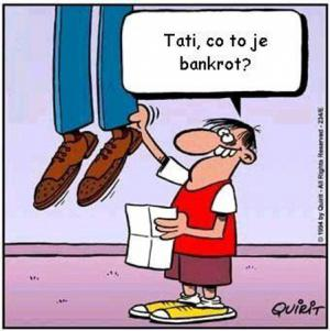 Tati, co je to ten bankrot?