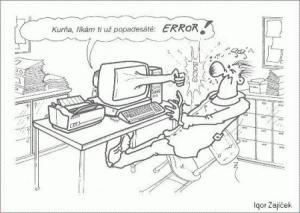 Ten počítač má prostě error