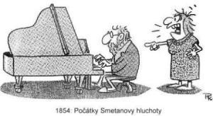 Co bylo příčinou Smetanovy hluchoty?