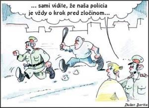 Policie je vždy o krok před zločinem