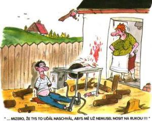 Když si ublížením chceš pomoct od manželky