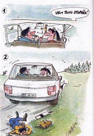 Když jedeš v autě a narazíš během cesty na stopaře