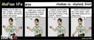 Jak vypadá studium vs. obyčejný život