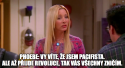 GALERIE – Nejlepší hlášky Phoebe z Přátel