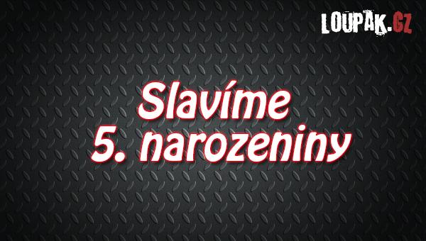 Loupak.cz slaví 5. narozeniny