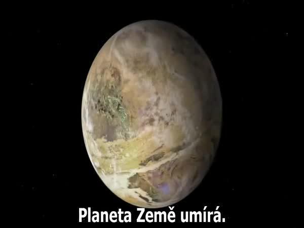 Planeta Země - krutá pravda