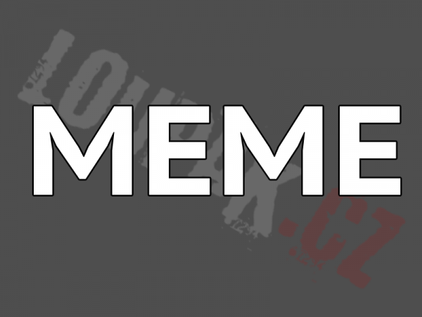 OBRÁZKY - Naše MEME #2
