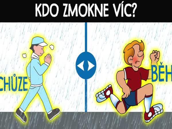 Je lepší v dešti jít, nebo běžet?